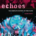Glenn Povey - Echoes : The Complete History Of Pink Floyd